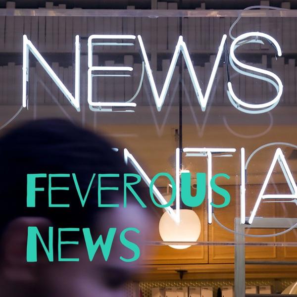 Feverous News