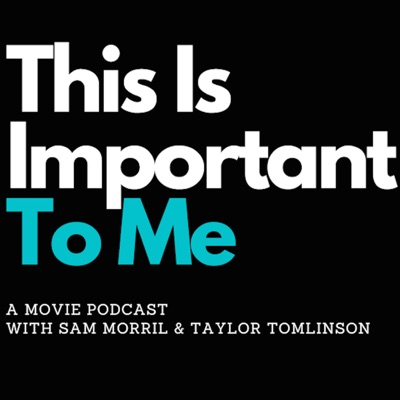 This is Important to Me with Sam Morril and Taylor Tomlinson:All Things Comedy   Wondery