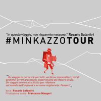 #MINKAZZOTOUR - Verità sul business podcast