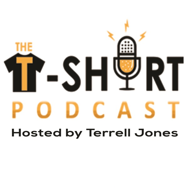 The T-Shirt Podcast