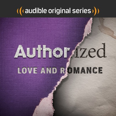 Authorized: Love and Romance:Audible