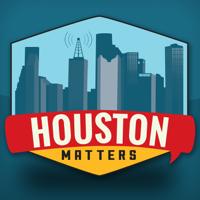 Houston Matters podcast
