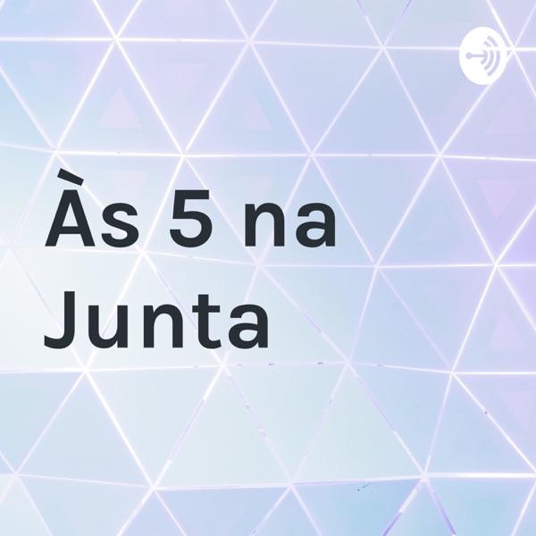 Às 5 na Junta