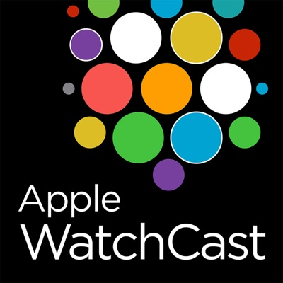 The Apple WatchCast Podcast - A podcast dedicated to the Apple Watch:Apple WatchCast