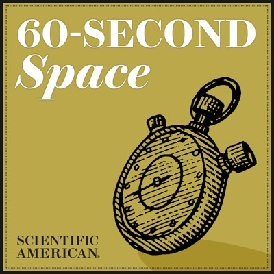 60-Second Space:Scientific American