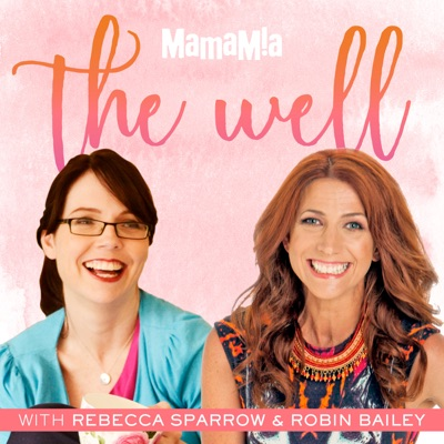 The Well:Mamamia Podcasts