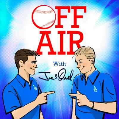 Off Air with Joe and Orel Podcast:Off Air with Joe and Orel Podcast