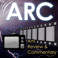 ARC (Arts Review & Commentary) podcast