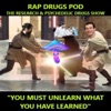 RAP Drugs Pod: The Research & Psychedelic Drugs Show artwork