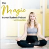 The Magic in your Business Podcast