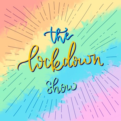 The Lockdown Show