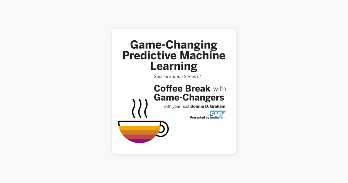 Game-Changing Predictive Machine Learning, Presented by SAP on Apple