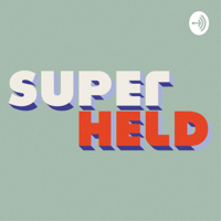 Maak je Innerlijke Superheld wakker @ Superheld.nu podcast