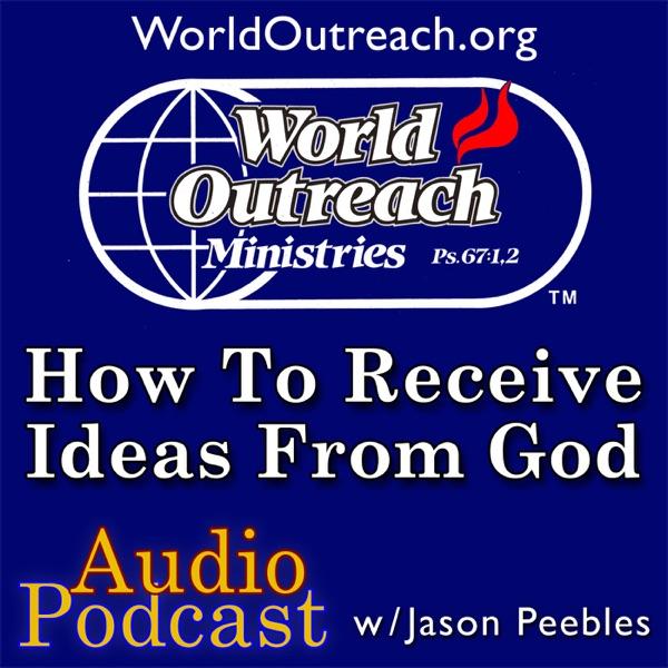 Jason Peebles - Audio - How To Receive Ideas From God