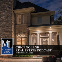 Chicagoland Real Estate Podcast with Michael LaFido podcast