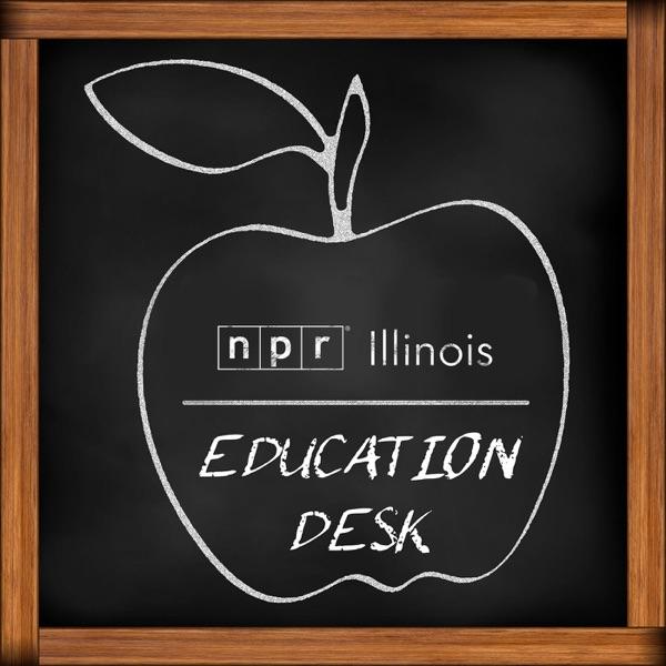 Education Desk Podcast   NPR Illinois   91.9 UIS