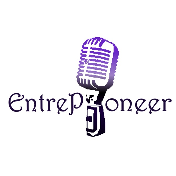 EntrePioneer Podcast