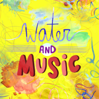 Water & Music podcast