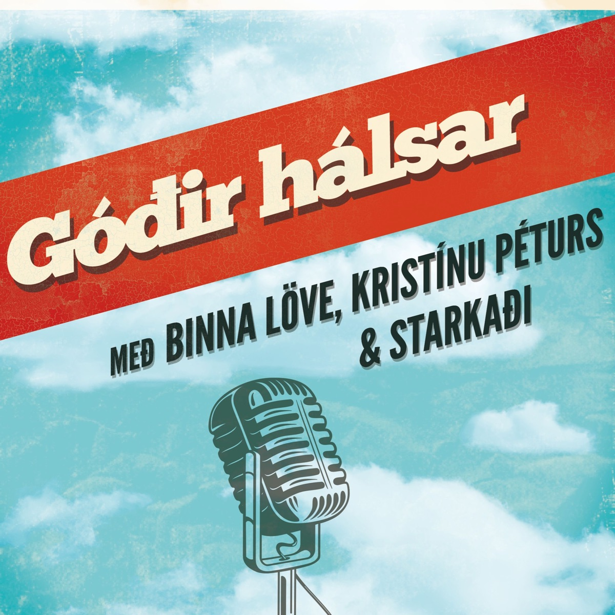 6. Góðir Hálsar - Af útihátíðum og öðru skemmtanahaldi