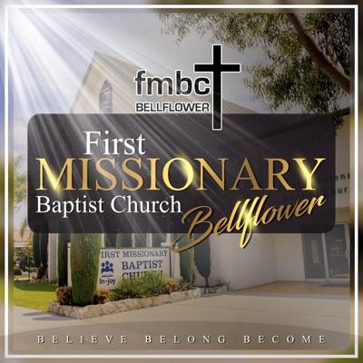 First Missionary Baptist Bellflower Sermon Podcast