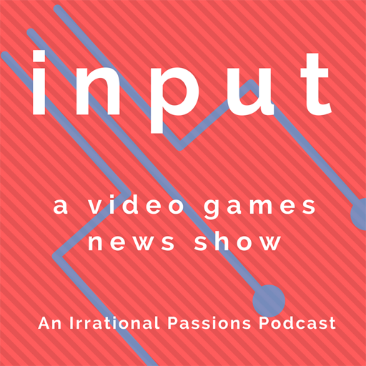 Cover image of Input: A Video Games News Show