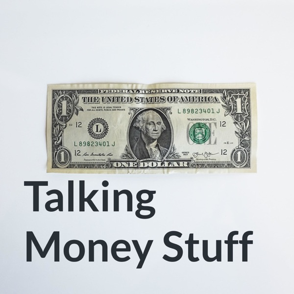 Talking Money Stuff