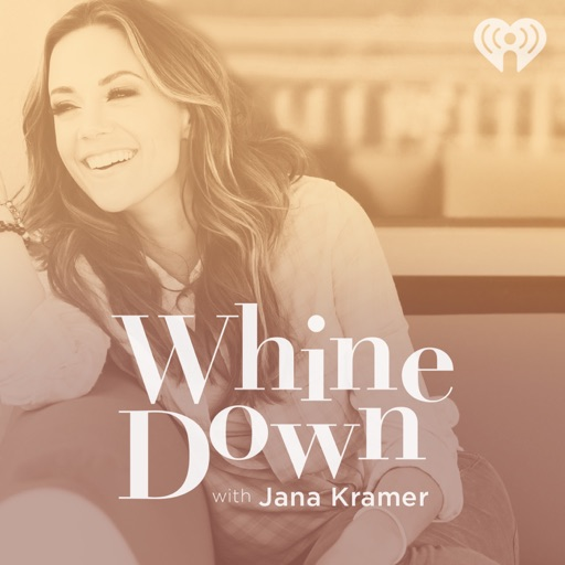 Cover image of Whine Down with Jana Kramer