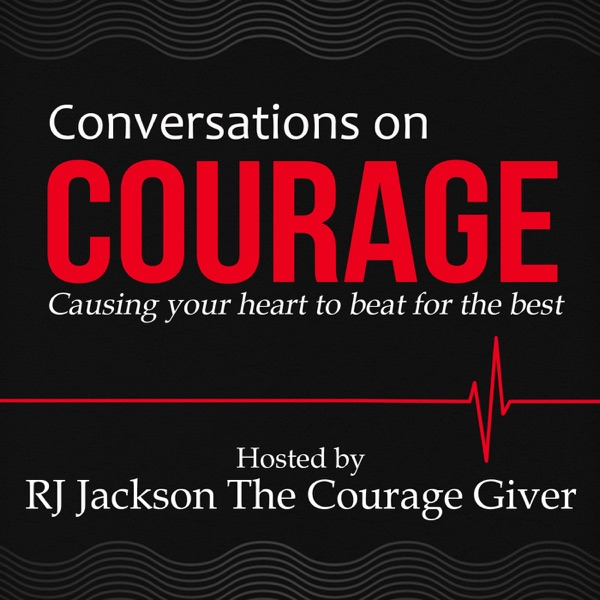 Conversations on Courage