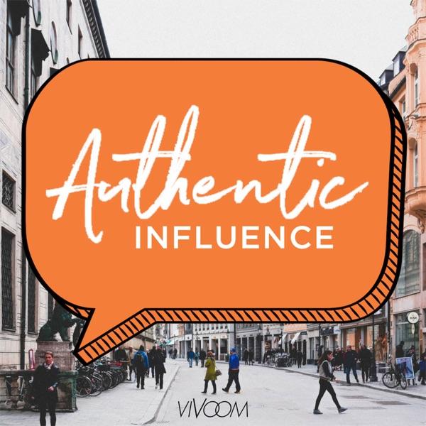 Authentic Influence