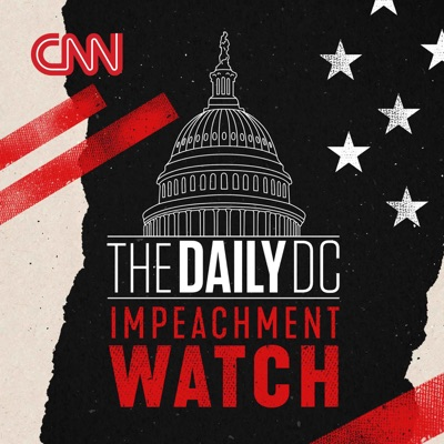 The Daily DC: Impeachment Watch:CNN