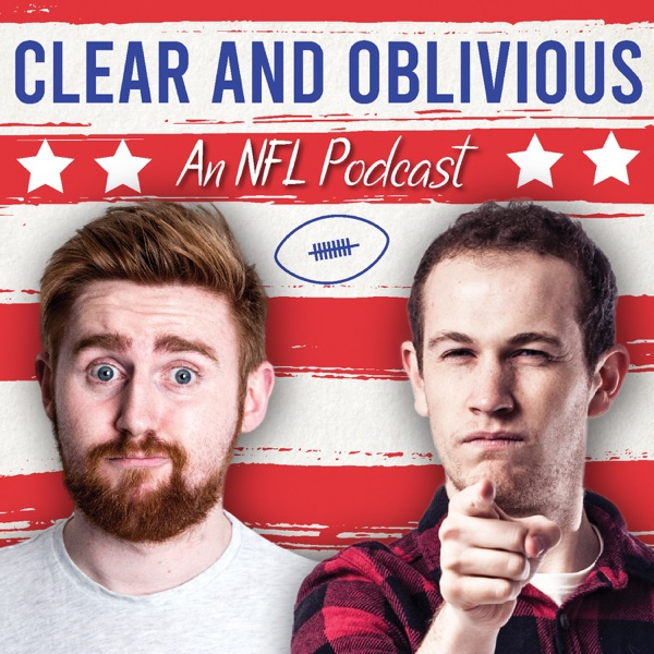 Clear And Oblivious: An NFL Podcast