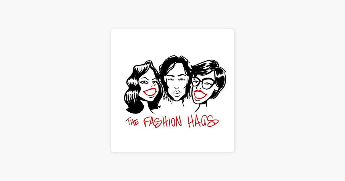 Fashion Hags on Apple Podcasts