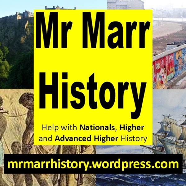 Mr Marr's Higher History Podcast