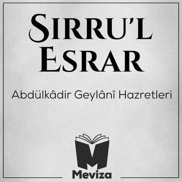 Sırrul Esrar - Abdulkadir Geylani Hazretleri - Meviza
