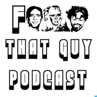F That Guy Podcast podcast