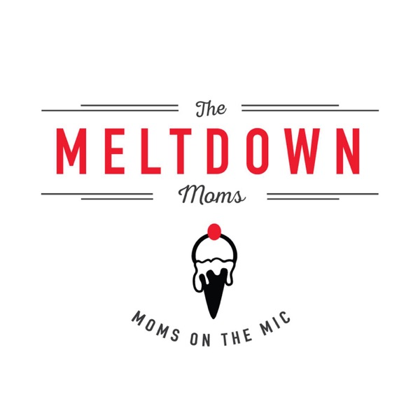 Meltdown Moms presented by Meltdown Comics