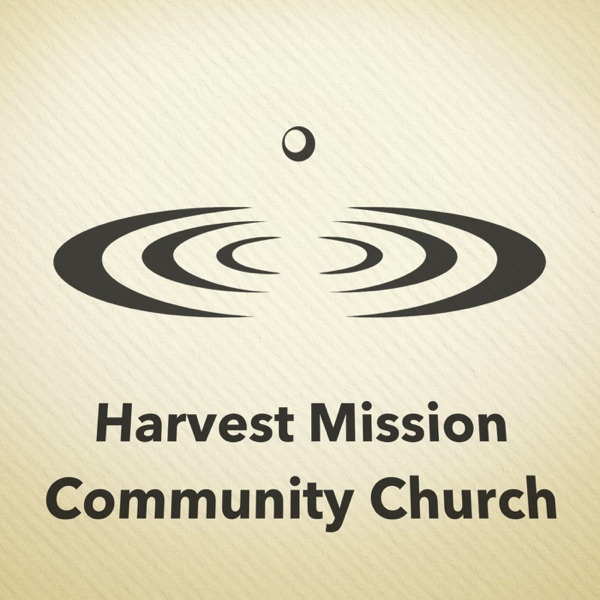 Harvest Mission Community Church (Ann Arbor) Sermons