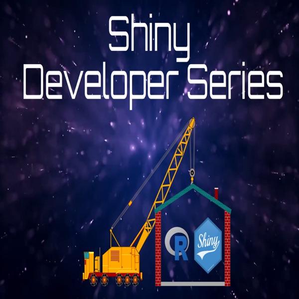 Shiny Developer Series