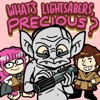 What's Lightsabers, Precious? artwork