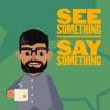 See Something Say Something artwork