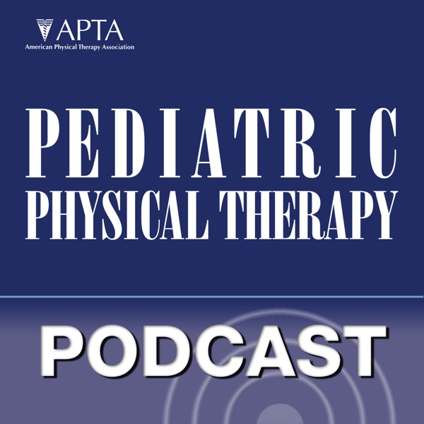 List item Pediatric Physical Therapy - Pediatric Physical Therapy Podcast image
