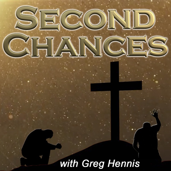 Second Chances Podcast