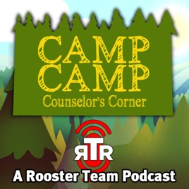 Rooster Team Radio: Too Many Nurfs - Camp Camp Counselors