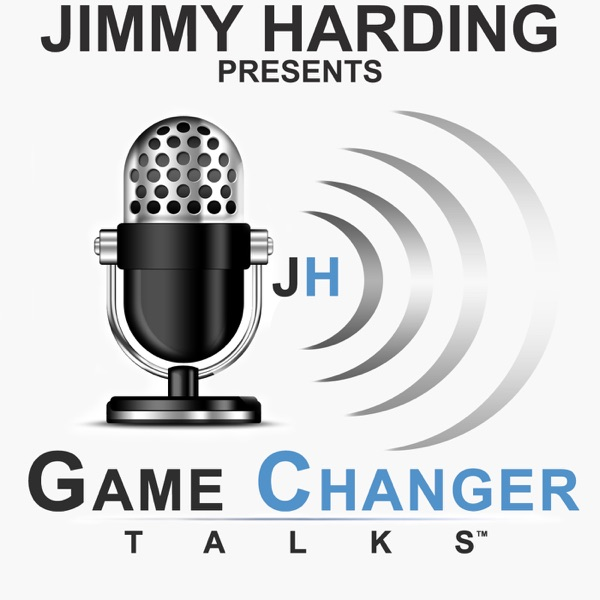 Jimmy Harding presents Game Changer Talks