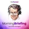 Steingarts Morning Briefing – Der Podcast