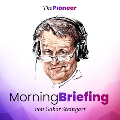 Steingarts Morning Briefing – Der Podcast:Gabor Steingart