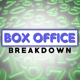 Box Office Breakdown on Apple Podcasts