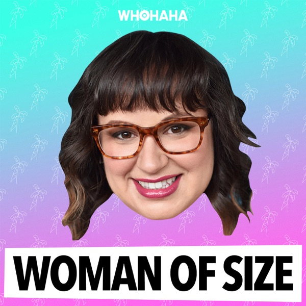 Woman of Size
