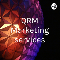 QRM Marketing services podcast