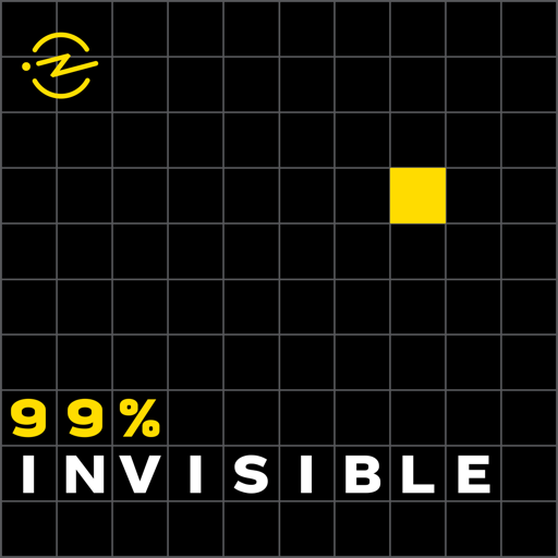 Cover image of 99% Invisible